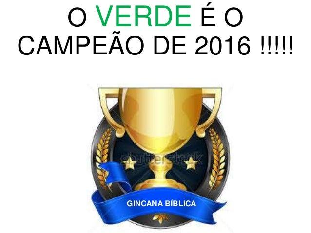 O AMARELO É O CAMPEÃO DE 2016 !!!!! GINCANA BÍBLICA