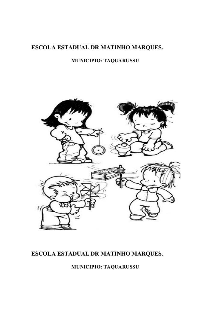 ESCOLA ESTADUAL DR MATINHO MARQUES.          MUNICIPIO: TAQUARUSSUESCOLA ESTADUAL DR MATINHO MARQUES.          MUNICIPIO: ...