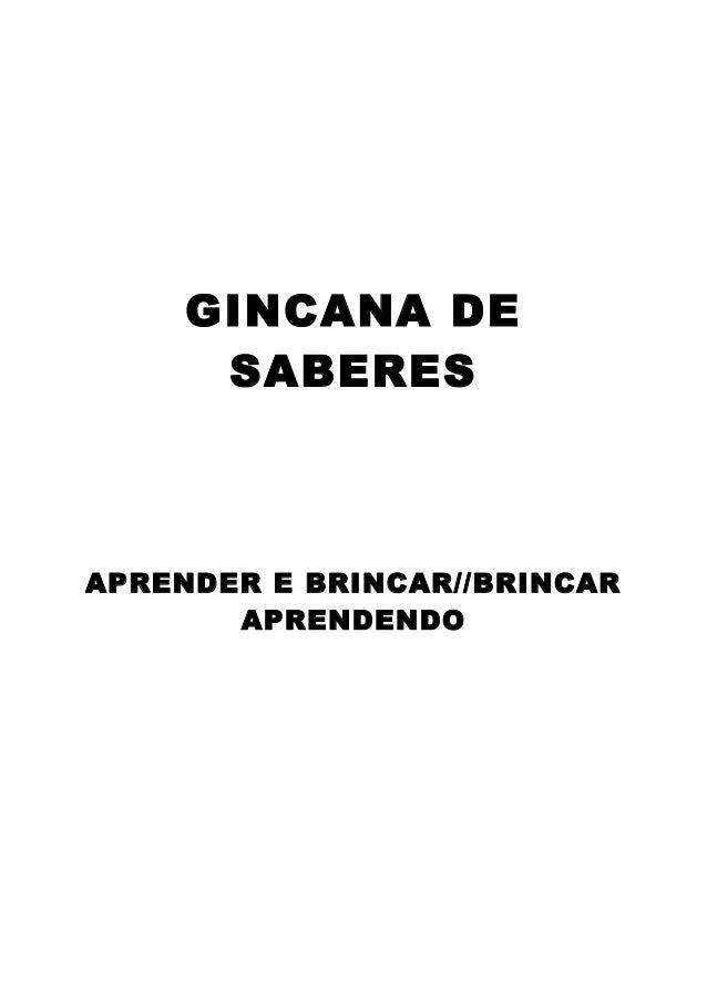 GINCANA DE SABERES  APRENDER E BRINCAR//BRINCAR APRENDENDO