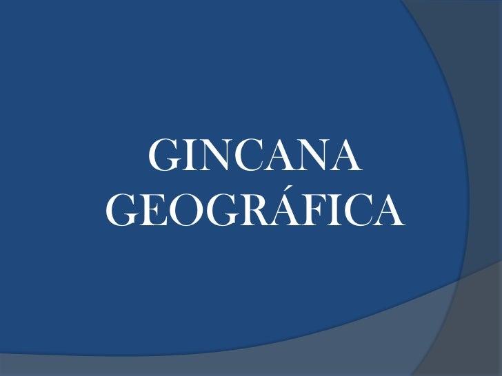 GINCANA GEOGRÁFICA<br />