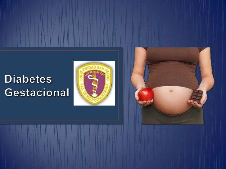 a) Diabetes pregestacional Diabetes diagnosticada antes del inicio de la gestación; que aparece aproximadamente en el 1% d...