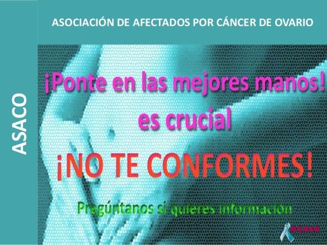 ASACO   ASOCIACIÓN DE AFECTADOS POR CÁNCER DE OVARIO