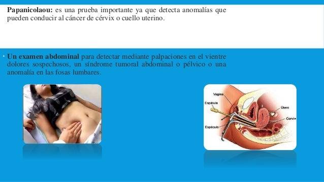EXAMEN PÉLVICO  Inicia con un examen con espéculo y finaliza con el tacto vaginal. En primer lugar, el ginecólogo examina...