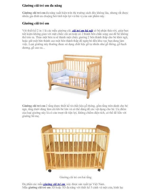 Giường cũi trẻ em đa năngGiường cũi trẻ em đa năng xuất hiện trên thị trường cách đây không lâu, nhưng rất đượcnhiều gia đ...
