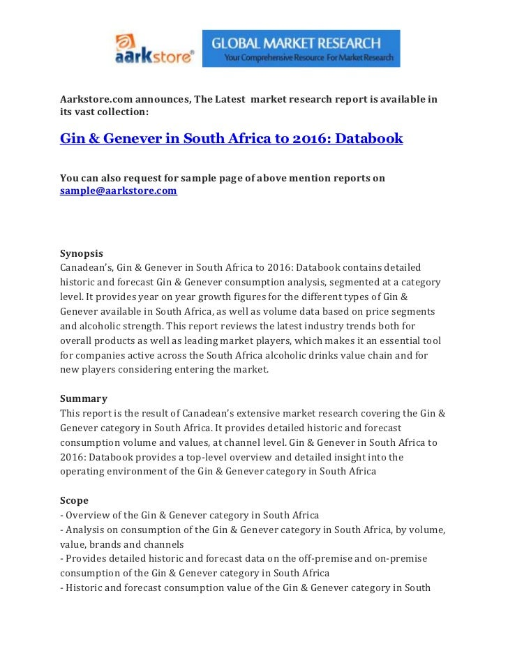 Aarkstore.com announces, The Latest market research report is available inits vast collection:Gin & Genever in South Afric...