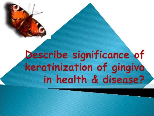 Gingival keratinization ppt Slide 2