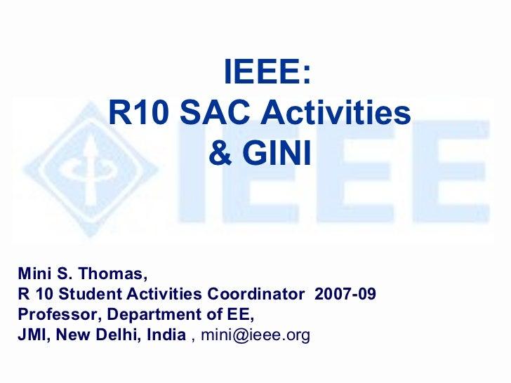 Mini S. Thomas,  R 10 Student Activities Coordinator   2007-09 Professor, Department of EE,  JMI, New Delhi, India  , mini...