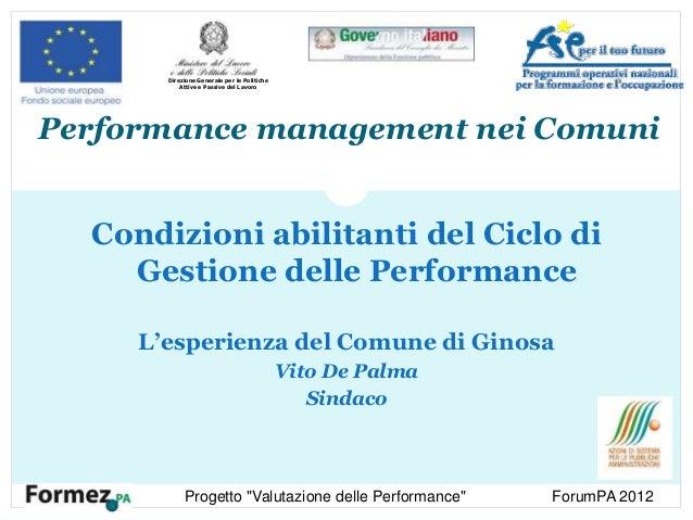 Performance management nei Comuni Condizioni abilitanti del Ciclo di Gestione delle Performance L'esperienza del Comune di...