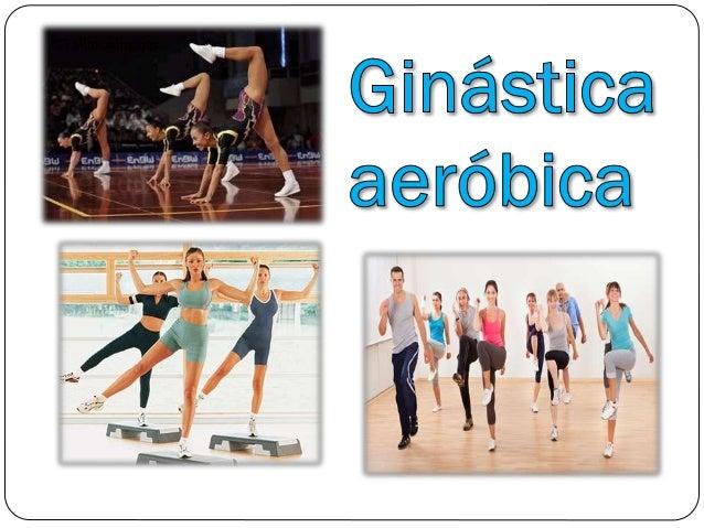  A Ginástica aeróbica, em sentido amplo, é uma combinação de ginástica clássica com dança. É um treinamento dinâmico com ...