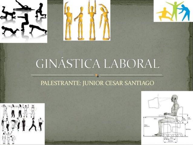 PALESTRANTE: JUNIOR CESAR SANTIAGO