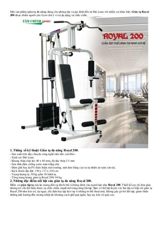 Một sản phẩm giàn tạ đa năng dùng cho phòng tập và gia đình đến từ Đài Loan với nhiều sự khác biệt. Giàn tạ Royal 200 được...