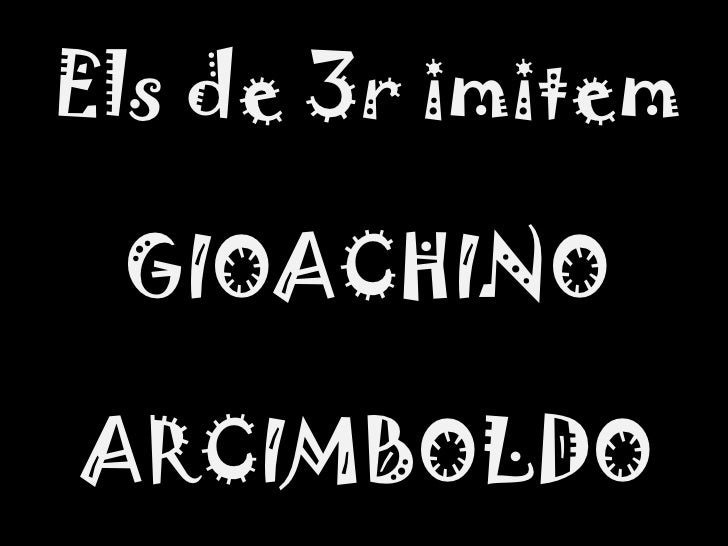 Els de 3r imitem GIOACHINO ARCIMBOLDO
