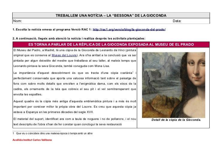 "TREBALLEM UNA NOTÍCIA – LA ""BESSONA"" DE LA GIOCONDANom:                                                                   ..."