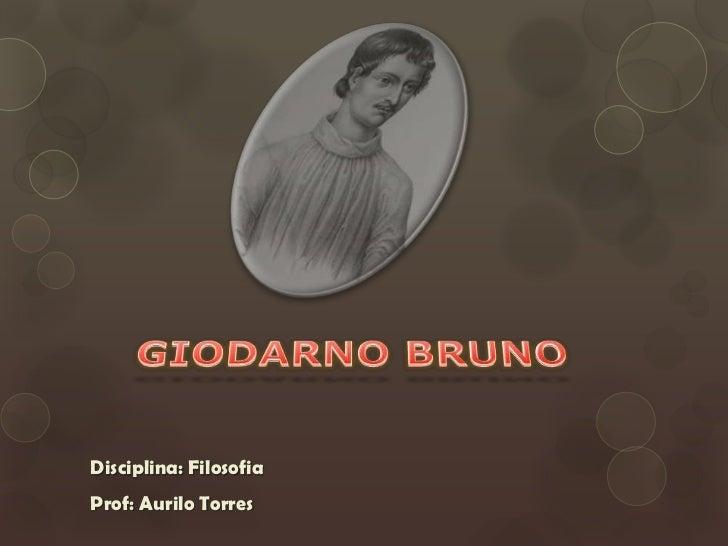 Disciplina: FilosofiaProf: Aurilo Torres