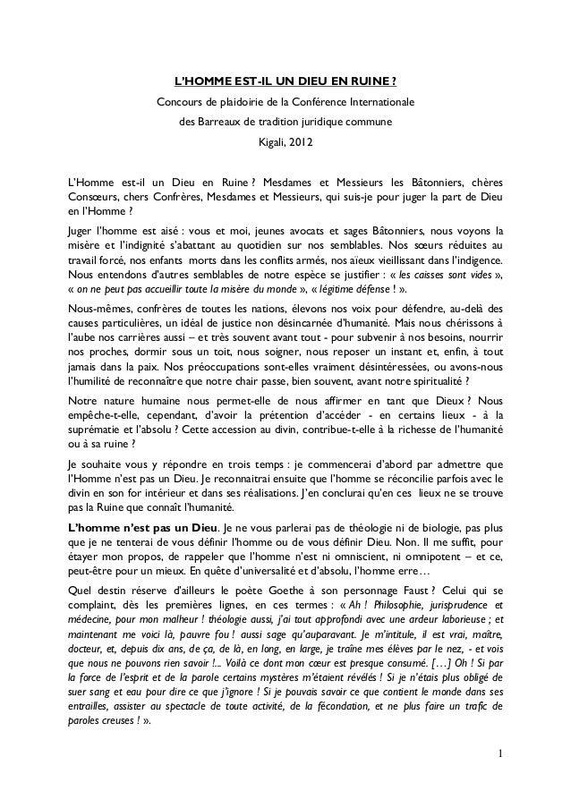 L'HOMME EST-IL UN DIEU EN RUINE ?                     Concours de plaidoirie de la Conférence Internationale              ...
