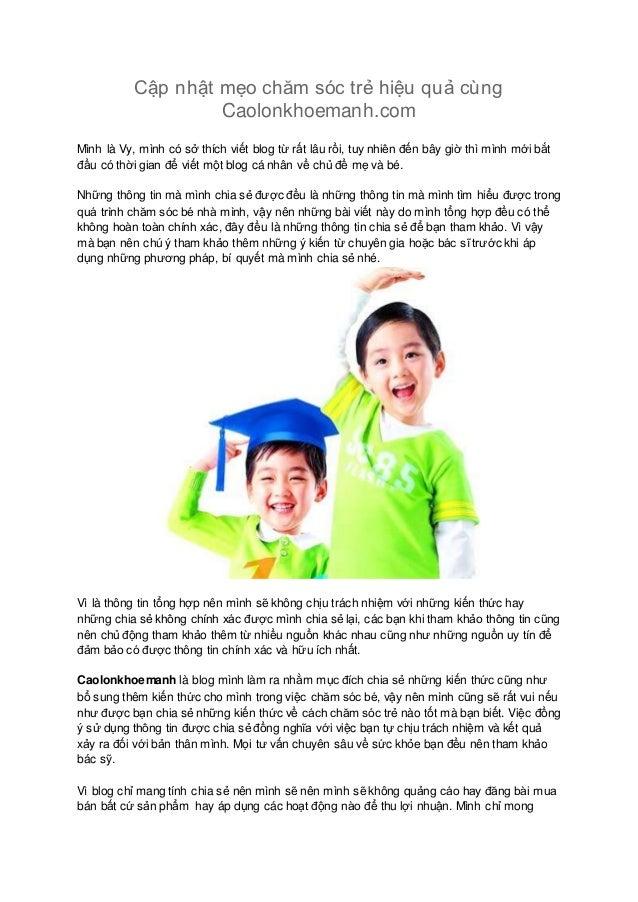 Cập nhật mẹo chăm sóc trẻ hiệu quả cùng Caolonkhoemanh.com Mình là Vy, mình có sở thích viết blog từ rất lâu rồi, tuy nhiê...