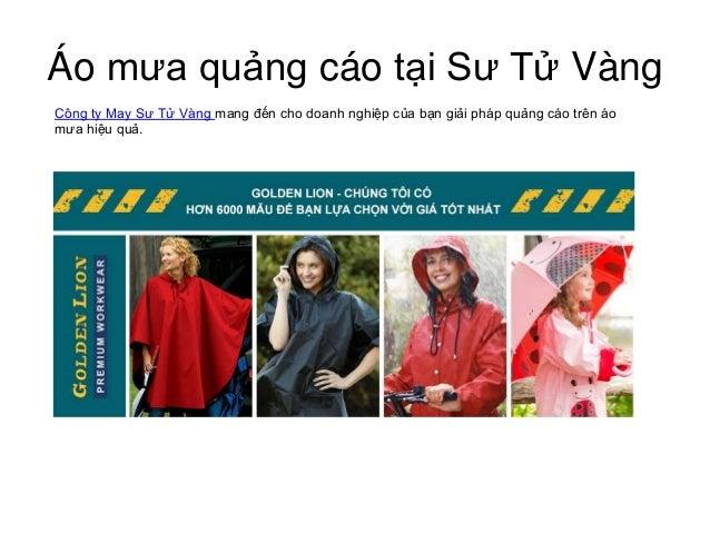 Áo mưa quảng cáo tại Sư Tử Vàng Công ty May Sư Tử Vàng mang đến cho doanh nghiệp của bạn giải pháp quảng cáo trên áo mưa h...