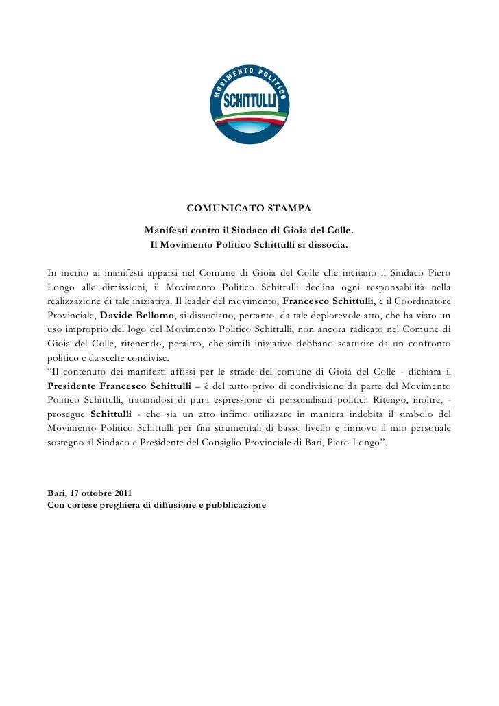 COMUNICATO STAMPA                       Manifesti contro il Sindaco di Gioia del Colle.                        Il Moviment...