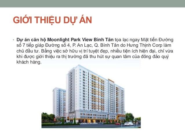 GIỚI THIỆU DỰ ÁN • Dự án căn hộ Moonlight Park View Bình Tân tọa lạc ngay Mặt tiển Đường số 7 tiếp giáp Đường số 4, P. An ...