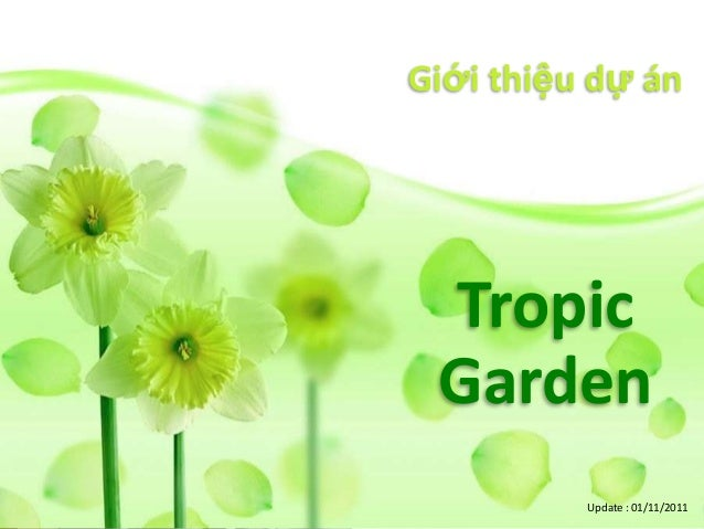 Giới thiệu dự án Tropic Garden          Update : 01/11/2011