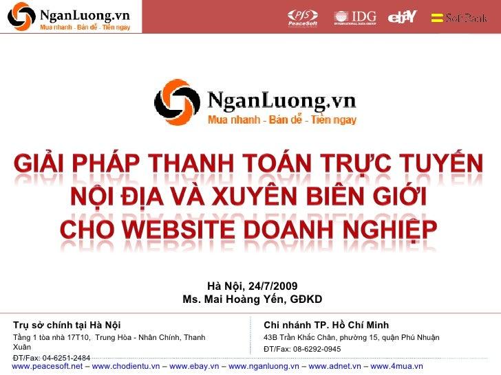 Hà Nội, 24/7/2009 Ms. Mai Hoàng Yến, GĐKD