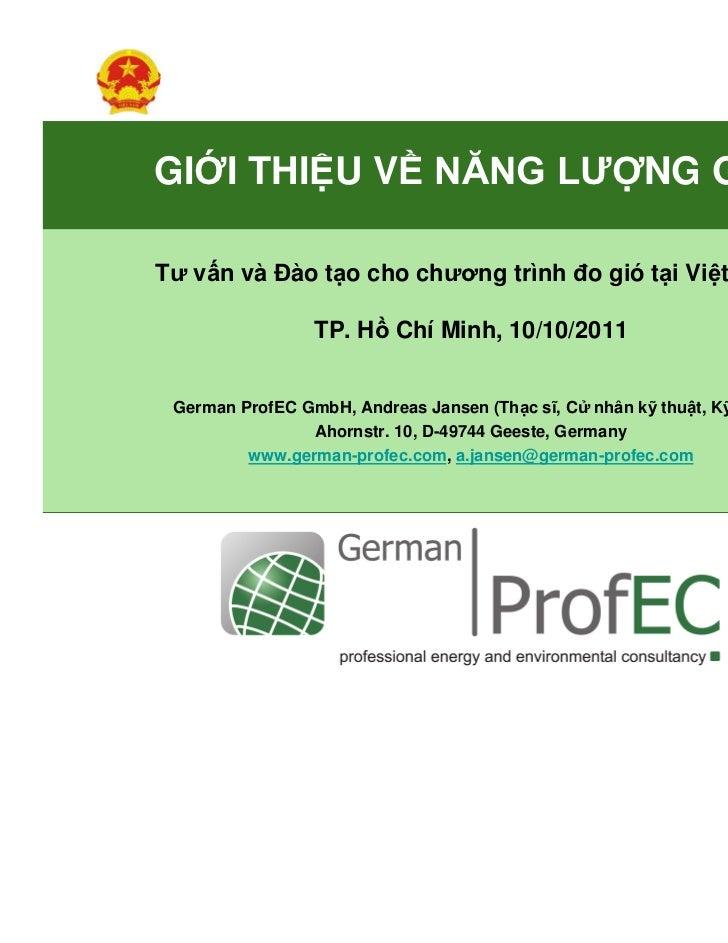 GI I THI U V NĂNG LƯ NG GIÓTư v n và Đào t o cho chương trình đo gió t i Vi t Nam                TP. H Chí Minh, 10/10/201...