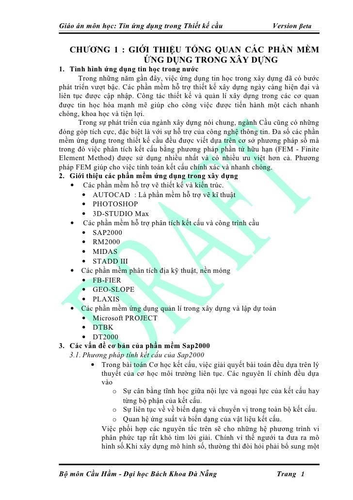 Giáo án môn học: Tin ứng dụng trong Thiết kế cầu                    Version βeta      CHƯƠNG 1 : GIỚI THIỆU TỔNG QUAN CÁC ...