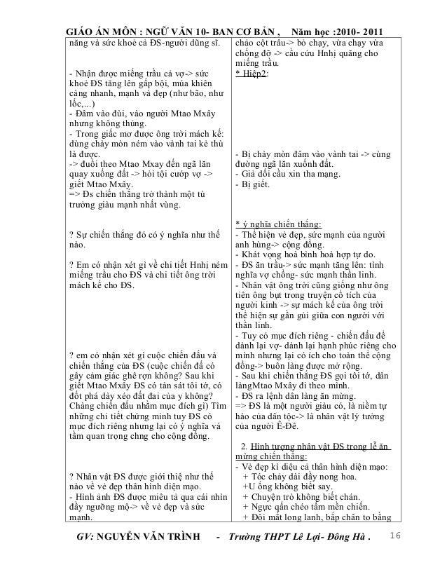 GIÁO ÁN MÔN : NGỮ VĂN 10- BAN CƠ BẢN ,                 Năm học :2010- 2011năng và sức khoẻ cả ĐS-người dũng sĩ.    chảo cộ...