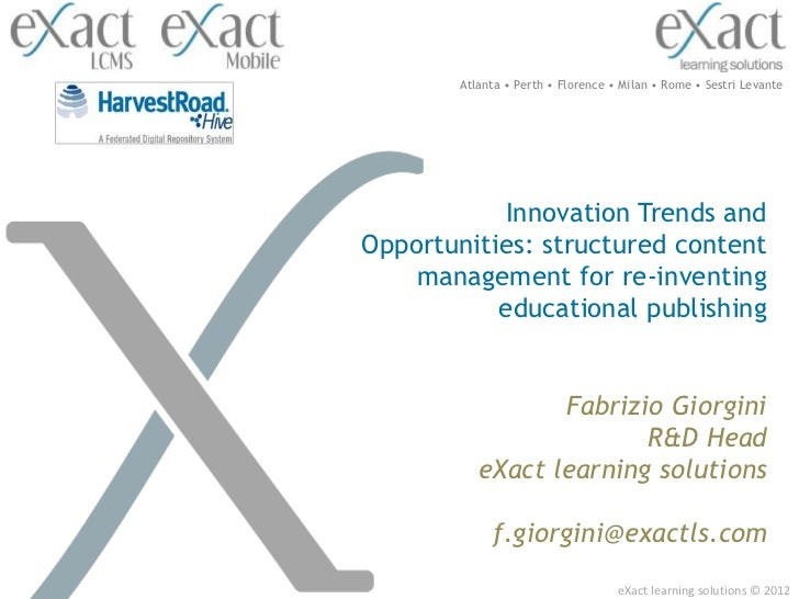 Atlanta • Perth • Florence • Milan • Rome • Sestri Levante           Innovation Trends andOpportunities: structured conten...