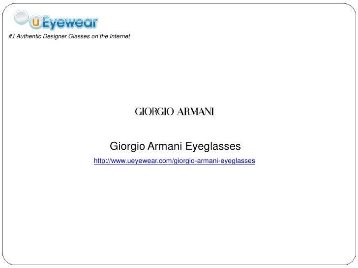 #1 Authentic Designer Glasses on the Internet                                     Giorgio Armani Eyeglasses               ...