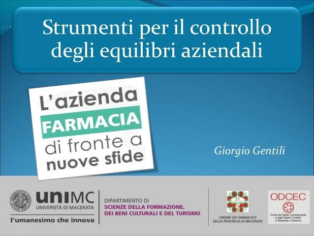 Giorgio Gentili Giorgio Gentili - Macerata, 06 gennaio 2015 1