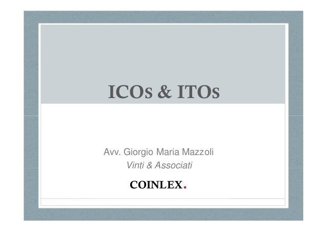 ICOS & ITOS Avv. Giorgio Maria Mazzoli Vinti & Associati COINLEX.
