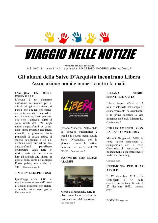 VIAGGIO NELLE NOTIZIE Fondato nel 2011 dalla 2 N A.S. 2017/18 anno 2 no 2 a cura della 2°G CESANO MADERNO (MB), via Cozzi,...