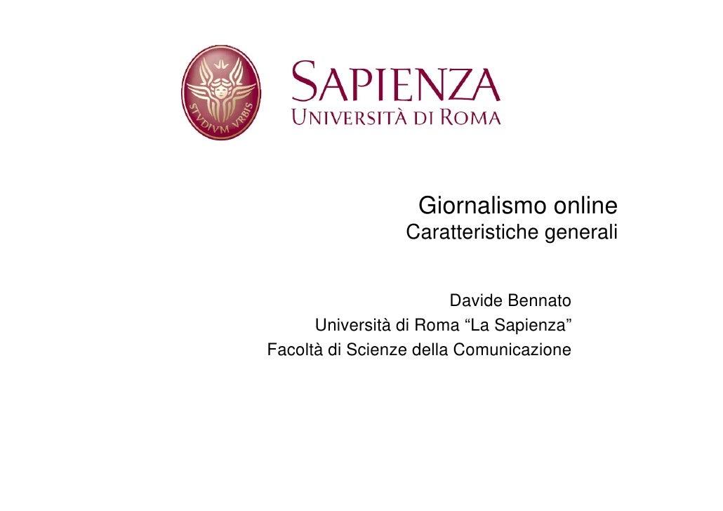 Giornalismo online                  Caratteristiche generali                           Davide Bennato       Università di ...