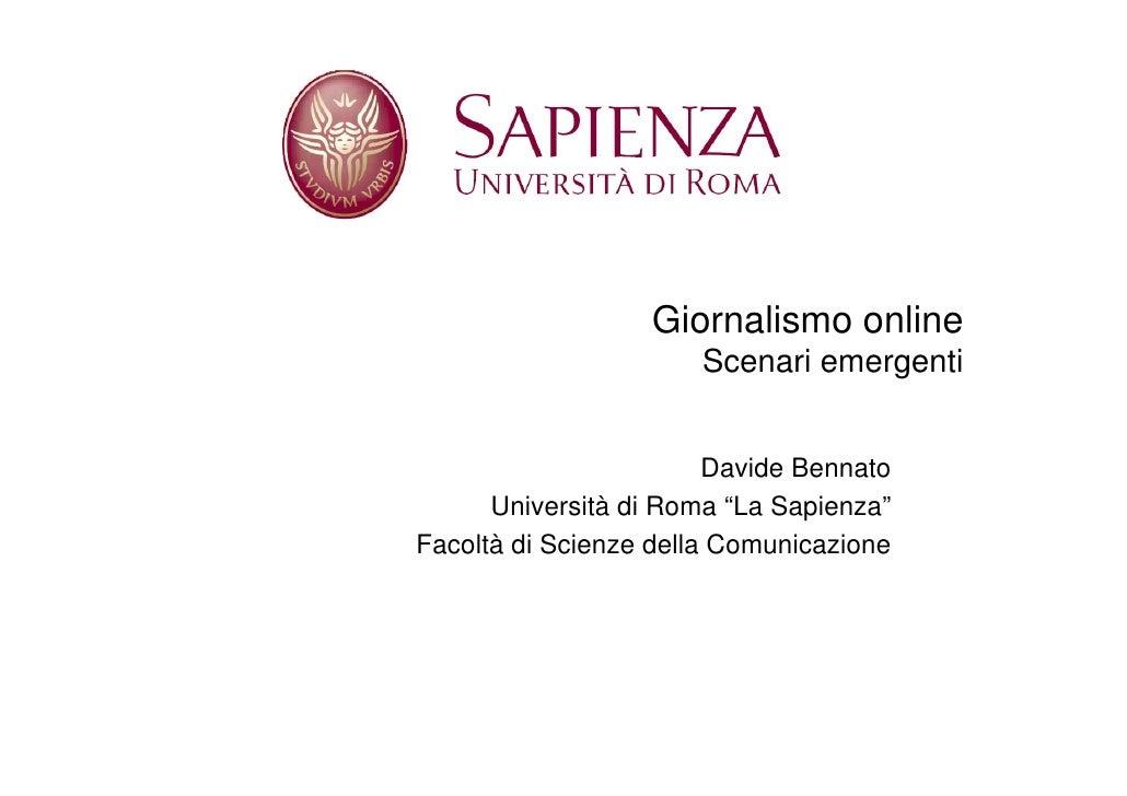 Giornalismo online                       Scenari emergenti                           Davide Bennato       Università di Ro...