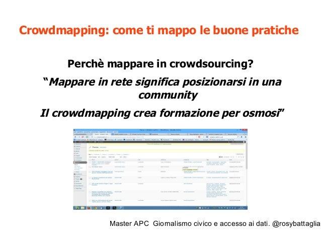 Master APC Giornalismo civico e accesso ai dati. @rosybattaglia La mappa partecipata dei siti da bonificare, bonificati e ...