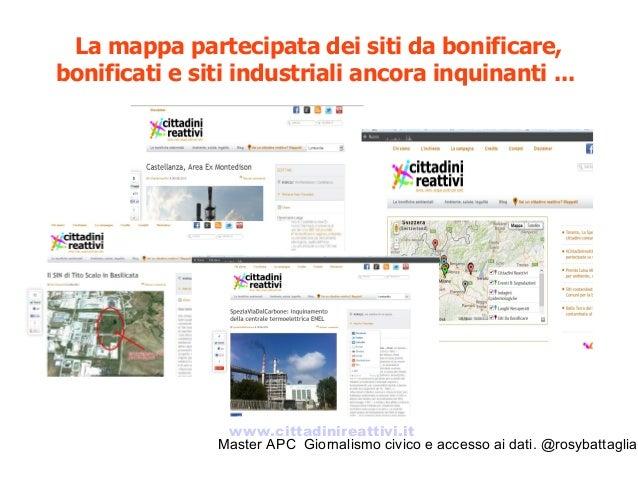 Master APC Giornalismo civico e accesso ai dati. @rosybattaglia  Ma anche un'altra narrazione: mappare le buone pratiche ...