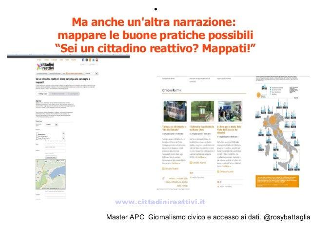 Master APC Giornalismo civico e accesso ai dati. @rosybattaglia Nascono reti di cittadini reattivi
