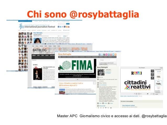 Master APC Giornalismo civico e accesso ai dati. @rosybattaglia Giornalismo civico... Civic Journalism o Public Journalism...