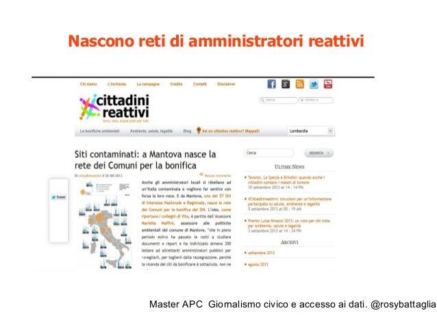 Master APC Giornalismo civico e accesso ai dati. @rosybattaglia http://www.cittadinireattivi.it