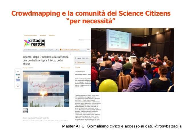Master APC Giornalismo civico e accesso ai dati. @rosybattaglia Progetto Gioconda (CNR Pisa) ricercatori, giornalisti civi...