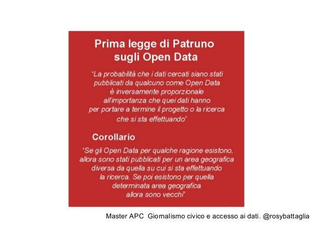 Master APC Giornalismo civico e accesso ai dati. @rosybattaglia Dal nostro osservatorio possiamo affermare che...  I dati...