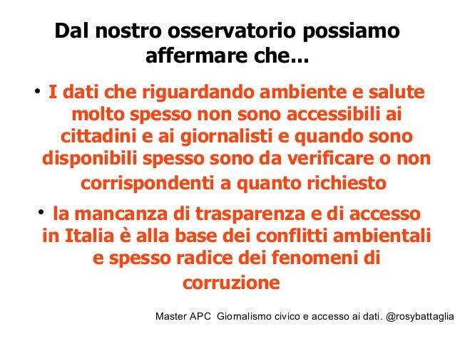 Master APC Giornalismo civico e accesso ai dati. @rosybattaglia Se mancano i dati su ambiente e salute: gli open data fatt...