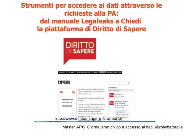 Master APC Giornalismo civico e accesso ai dati. @rosybattaglia Ricordiamo che in Italia manca ancora il Freedom Informati...