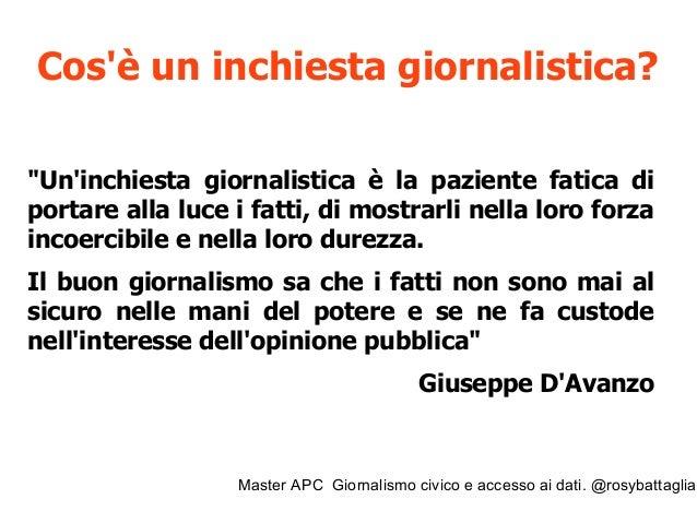 Master APC Giornalismo civico e accesso ai dati. @rosybattaglia Cos'è un'inchiesta ad alto impatto sociale e civico? Civic...