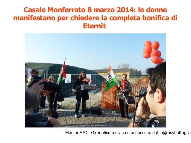 Master APC Giornalismo civico e accesso ai dati. @rosybattaglia I veleni occulti tra Brescia, Casale Monferrato, La Spezia...