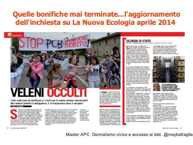 Master APC Giornalismo civico e accesso ai dati. @rosybattaglia Brescia: quelle analisi non aggiornate... Ottobre 2013 Con...