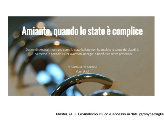 Master APC Giornalismo civico e accesso ai dati. @rosybattaglia