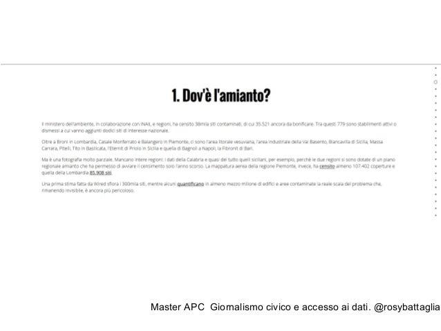 """Master APC Giornalismo civico e accesso ai dati. @rosybattaglia """"There are no journalists, there is only the service of jo..."""