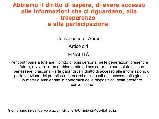 Giornalismo investigativo e azioni civiche nella salvaguardia dei beni comuni Slide 2